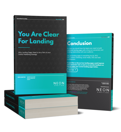 You are clear for landing- Ebook about Landing Pages from Neon Ambition